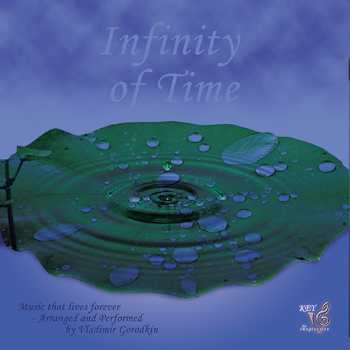 Infinity of Time - Music by Vladimir Gorodkin